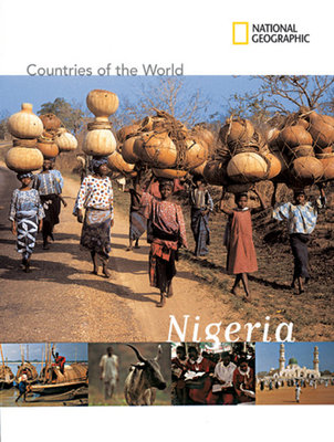 National Geographic Countries of the World: Nigeria by