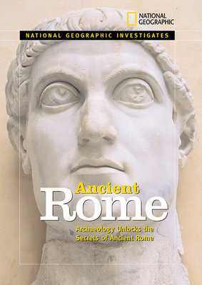 National Geographic Investigates Ancient Rome by