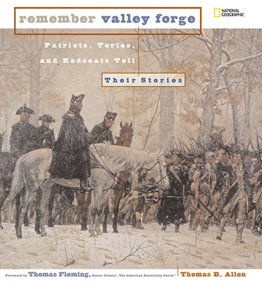 Remember Valley Forge by