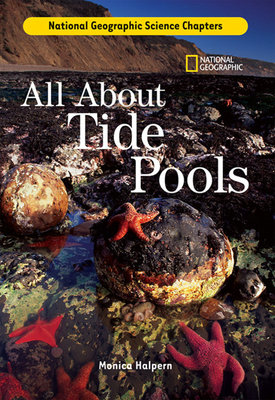Science Chapters: All About Tide Pools by