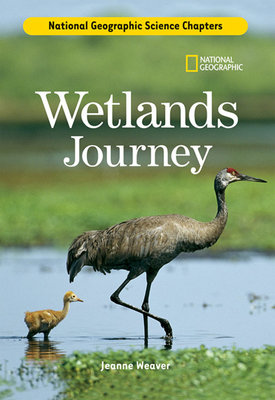 Science Chapters: Wetlands Journey by