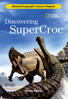 Science Chapters: Discovering SuperCroc by