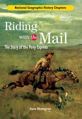 History Chapters: Riding With The Mail by Gare Thompson