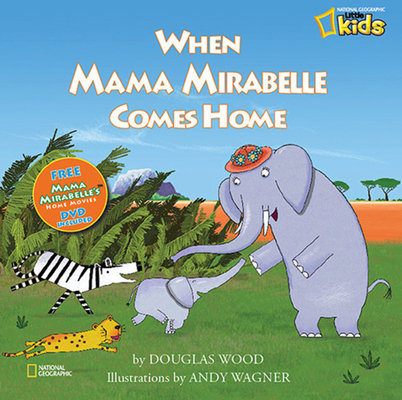 When Mama Mirabelle Comes Home by Doug Wood