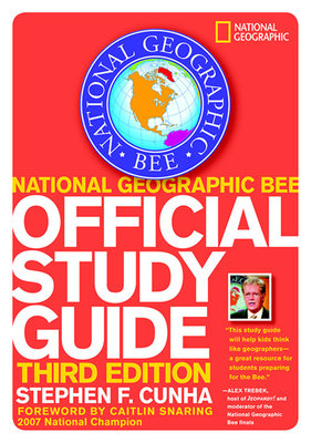 National Geographic Bee Official Study Guide, 3rd edition by