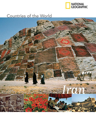 National Geographic Countries of the World: Iran by