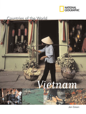 National Geographic Countries of the World: Vietnam by Jen Green