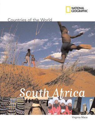 National Geographic Countries of the World: South Africa by