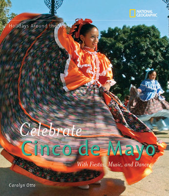 Holidays Around the World: Celebrate Cinco de Mayo by