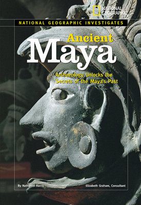 National Geographic Investigates: Ancient Maya by