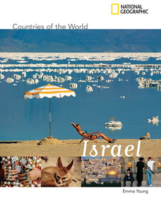 National Geographic Countries of the World: Israel by