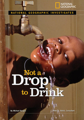 National Geographic Investigates: Not a Drop to Drink by