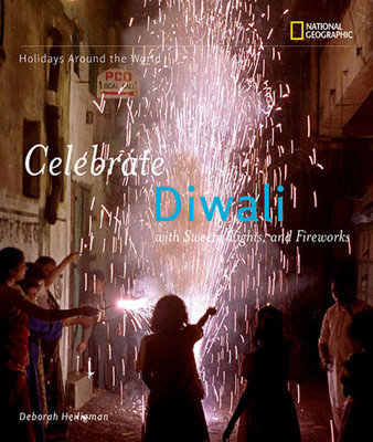 Holidays Around the World: Celebrate Diwali by Deborah Heiligman
