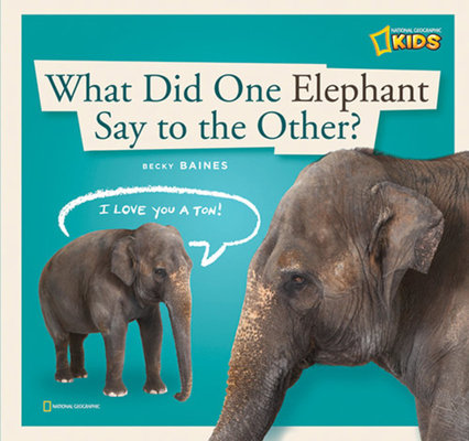 ZigZag: What Did One Elephant Say to the Other? by