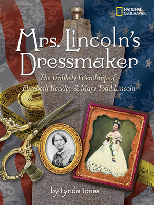 Mrs. Lincoln's Dressmaker by