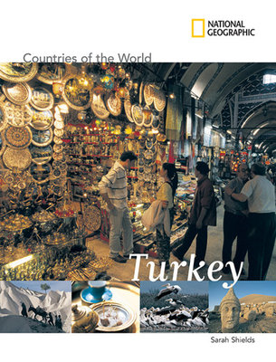 National Geographic Countries of the World: Turkey by