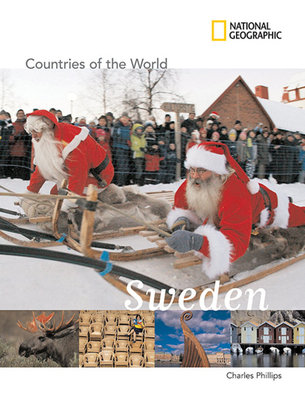 National Geographic Countries of the World: Sweden by Charles Phillips