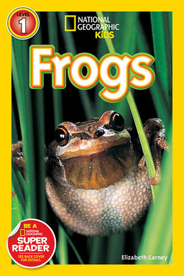 National Geographic Readers: Frogs! by