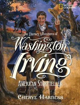 The Literary Adventures of Washington Irving by