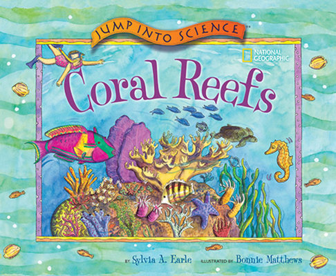 Jump Into Science: Coral Reefs by