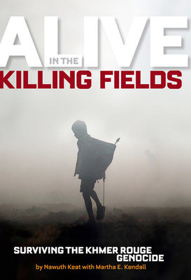 Alive in the Killing Fields by