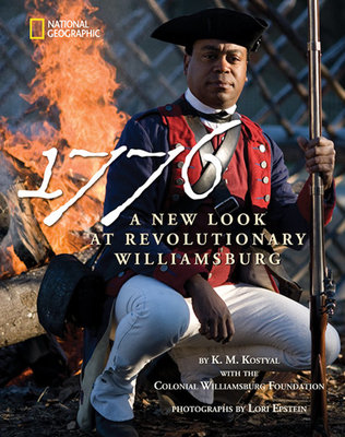 1776: A New Look at Revolutionary Williamsburg by