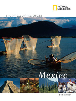 National Geographic Countries of the World: Mexico by