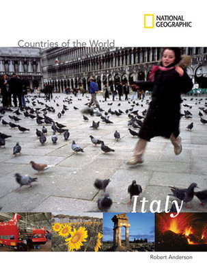 National Geographic Countries of the World: Italy by
