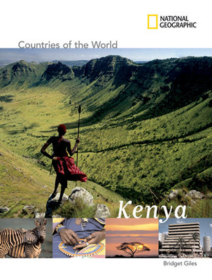 National Geographic Countries of the World: Kenya by