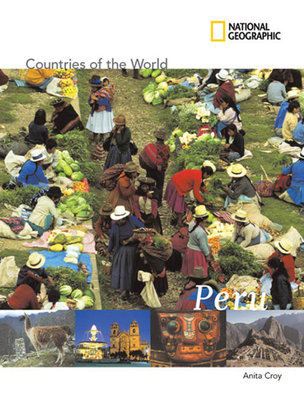 National Geographic Countries of the World: Peru by
