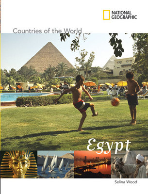 National Geographic Countries of the World: Egypt by