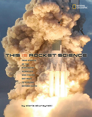 This Is Rocket Science by Gloria Skurzynski