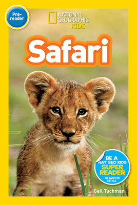 National Geographic Readers: Safari by