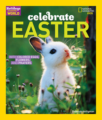 Holidays Around the World: Celebrate Easter by