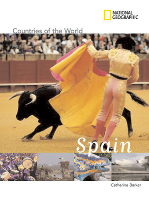 National Geographic Countries of the World: Spain by