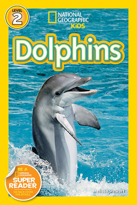 National Geographic Readers: Dolphins by