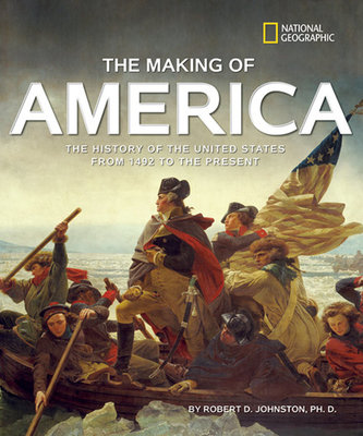 The Making of America Revised Edition by Robert D. Johnston