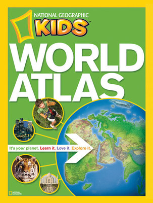 NG Kids World Atlas by National Geographic