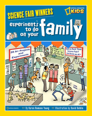 Science Fair Winners: Experiments To Do On Your Family by Karen Romano Young