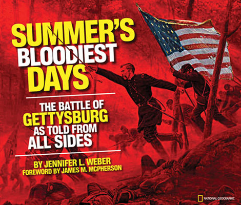 Summer's Bloodiest Days by Jennifer Weber