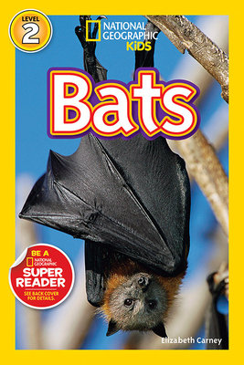National Geographic Readers: Bats by