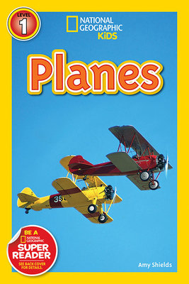 National Geographic Readers: Planes by