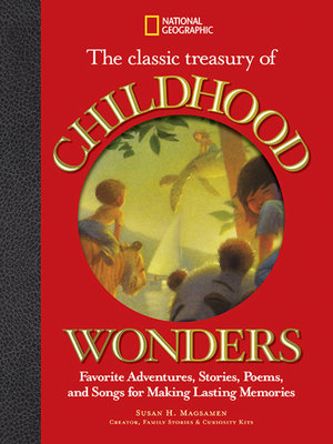The Classic Treasury of Childhood Wonders by