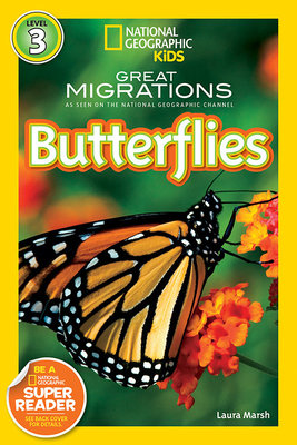 National Geographic Readers: Great Migrations Butterflies by