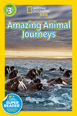 National Geographic Readers: Great Migrations Amazing Animal Journeys by Laura Marsh