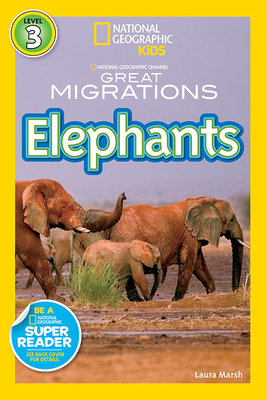 National Geographic Readers: Great Migrations Elephants by