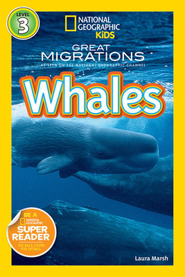 National Geographic Readers: Great Migrations Whales by