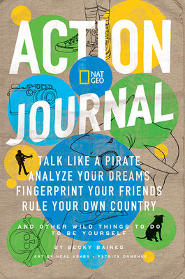 Nat Geo Action Journal by Becky Baines