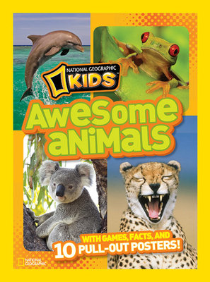 National Geographic Kids Awesome Animals by