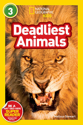 National Geographic Readers: Deadliest Animals by